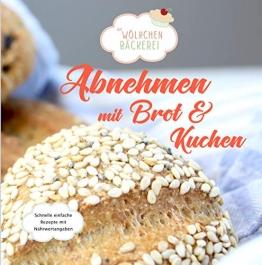 Abnehmen mit Brot und Kuchen: Die Wölkchenbäckerei - 1