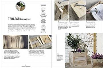 Altes Holz für neues Wohnen: 35 starke Möbelprojekte und spannende Wohnaccessoires aus Holz mit Geschichte und Charakter. - 4