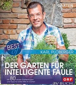 Best of der Garten für intelligente Faule: Mit 80 neuen Gartenfragen und Tipps für erste Hilfe im Garten (avBuch im Cadmos Verlag) - 1