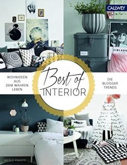Best of Interior: Wohnideen aus dem wahren Leben. Die Blogger-Trends - 1