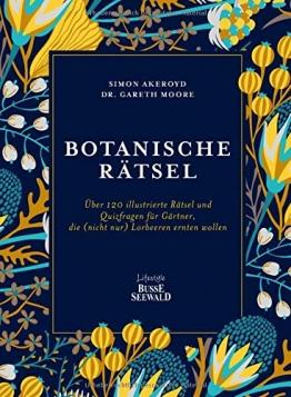 Botanische Rätsel: Über 120 illustrierte Rätsel und Quizfragen für Gärtner, die (nicht nur) Lorbeeren ernten wollen - 1