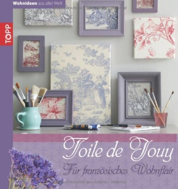 Buch Toile de Jouy: Für französisches Wohnflair -