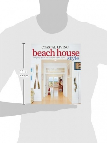 Coastal Living Beach House Style: Designing Spaces That Bring the Beach to You - 2