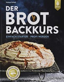 Der Brotbackkurs: Einfach starten - Profi werden - 1