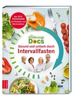 Die Ernährungs-Docs - Gesund und schlank durch Intervallfasten - 1