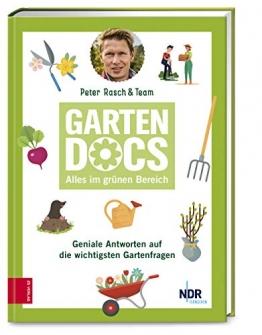 Die Garten-Docs: Geniale Antworten auf die wichtigsten Gartenfragen - 1