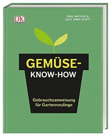 Gemüse-Know-how: Gebrauchsanweisung für Gartenneulinge - 1
