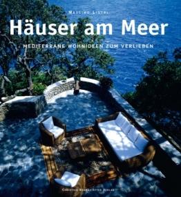 Häuser am Meer: Mediterrane Wohnideen zum Verlieben - 1