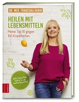 Heilen mit Lebensmitteln: Meine Top 10 gegen 100 Krankheiten: Hafer, Kartoffeln, Kohl & Co. als sanfte Hausmittel - 1