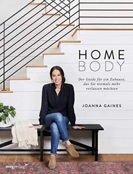 Homebody: Der Guide für ein Zuhause, das Sie niemals mehr verlassen möchten - 1