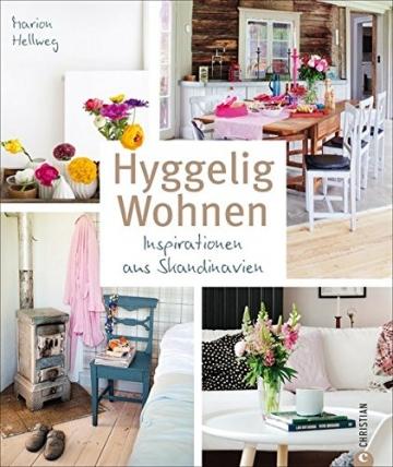 Hyggelig Wohnen: Inspirationen aus Skandinavien -