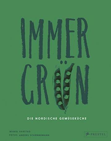 Immergrün: Die nordische Gemüseküche - 1