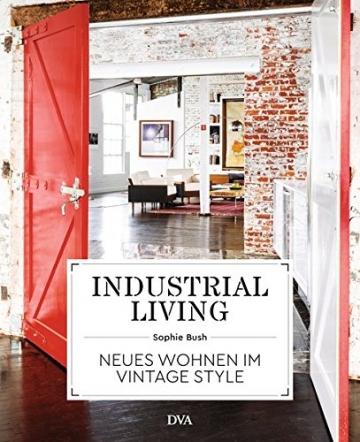 Industrial Living: Neues Wohnen im Vintage Style - 1