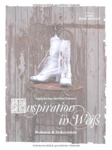 Inspiration in Weiß: Wohnen & Dekoration -