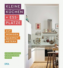 Kleine Küchen & Essplätze: auf wenigen Quadratmetern - 1