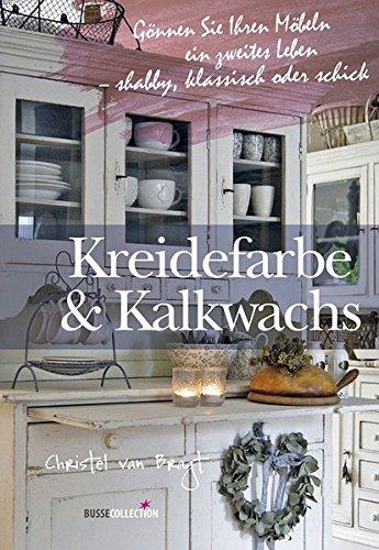 Kreidefarbe & Kalkwachs: Gönnen Sie Ihren Möbeln ein zweites Leben – shabby, klassisch oder schick -