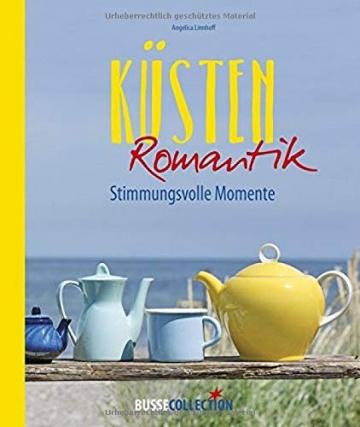 Küstenromantik: Stimmungsvolle Momente -