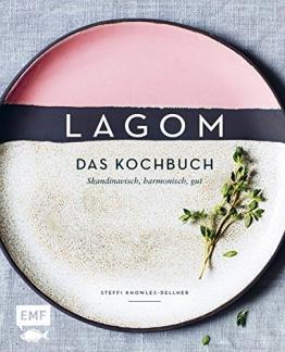 Lagom – Das Kochbuch: Skandinavisch, harmonisch, gut - 1