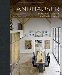 Landhäuser: Zeitgemäß wohnen, nachhaltig bauen - 1