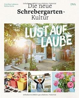 Lust auf Laube: Die neue Schrebergarten-Kultur - 1