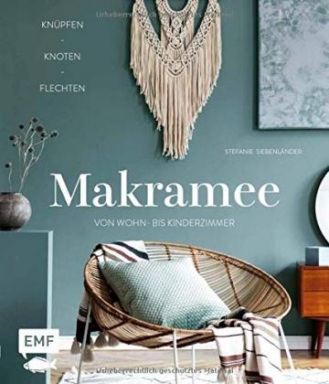 Makramee – Knüpfen, knoten, flechten: Über 20 Projekte zum Kreativtrend von Wohn- bis Kinderzimmer - 1