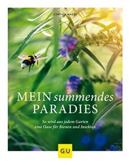 Mein summendes Paradies: So wird aus jedem Garten ein Oase für Bienen und Insekten (GU Garten Extra) - 1