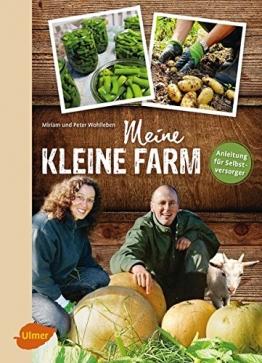 Meine kleine Farm: Anleitung für Selbstversorger - 1