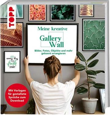Meine kreative Gallery Wall: Bilder, Fotos, Objekte und mehr gekonnt arrangieren. Mit Vorlagen für gestaltete Sprüche zum Download. Special: 10 Interior-Stars zeigen ihre Lieblings-Walls! - 1