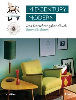 Mid-Century Modern: Das Einrichtungshandbuch Raum für Raum - 1