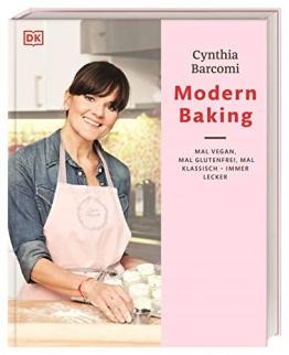 Modern Baking: Mal vegan, mal glutenfrei, mal klassisch – immer lecker! - 1