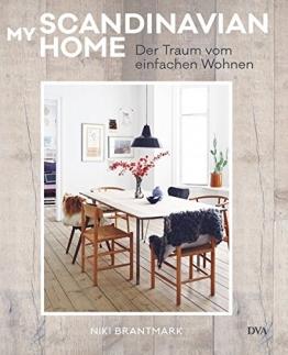 My Scandinavian Home: Der Traum vom einfachen Wohnen - 1