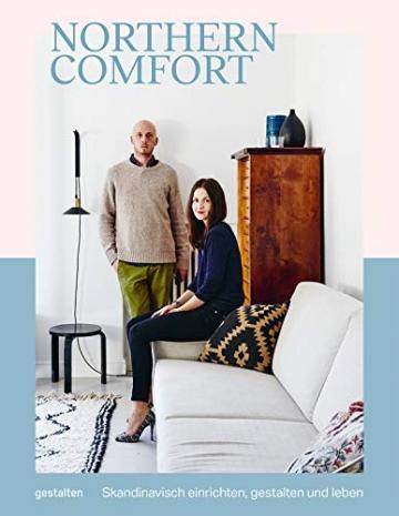 Northern Comfort (DE): Skandinavisch einrichten, gestalten und leben - 1