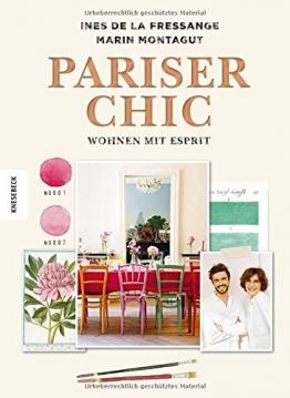 Pariser Chic: Wohnen mit Esprit: Der Home-Style-Guide (Interior, living, Boho-Style, vintage) - 1