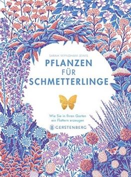 Pflanzen für Schmetterlinge: Wie Sie in Ihrem Garten ein Flattern erzeugen - 1