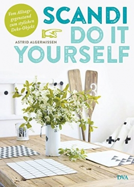 Scandi Do it yourself: Vom Alltagsgegenstand zum stylishen Deko-Objekt - 1