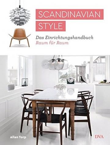 Scandinavian Style: Das Einrichtungshandbuch Raum für Raum - 1