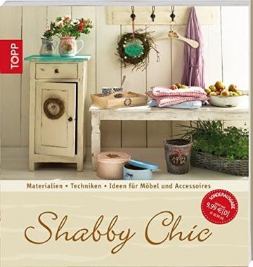 Shabby Chic: Materialien - Techniken - Ideen für Möbel und Accessoires (Trendwerkbuch) - 1