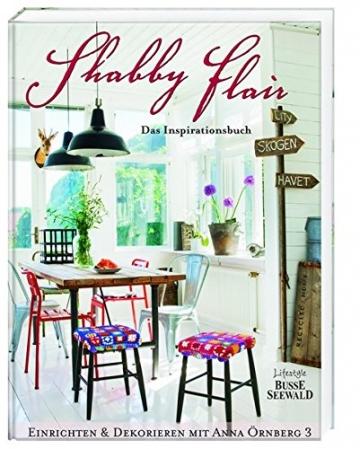 Shabby Flair: Das Inspirationsbuch -