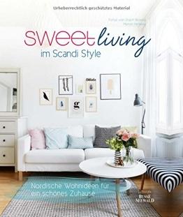 Sweet Living im Scandi Style: Nordische Wohnideen für ein schönes Zuhause - 1