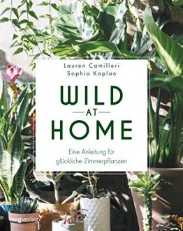 Wild at Home: Eine Anleitung für glückliche Zimmerpflanzen - 1