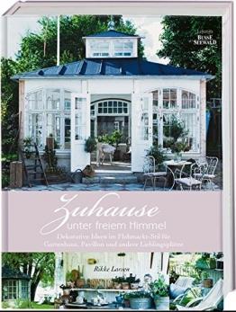 Zuhause unter freiem Himmel: Dekorative Ideen im Flohmarkt-Stil für Gartenhaus, Pavillon und andere Lieblingsplätze - 1
